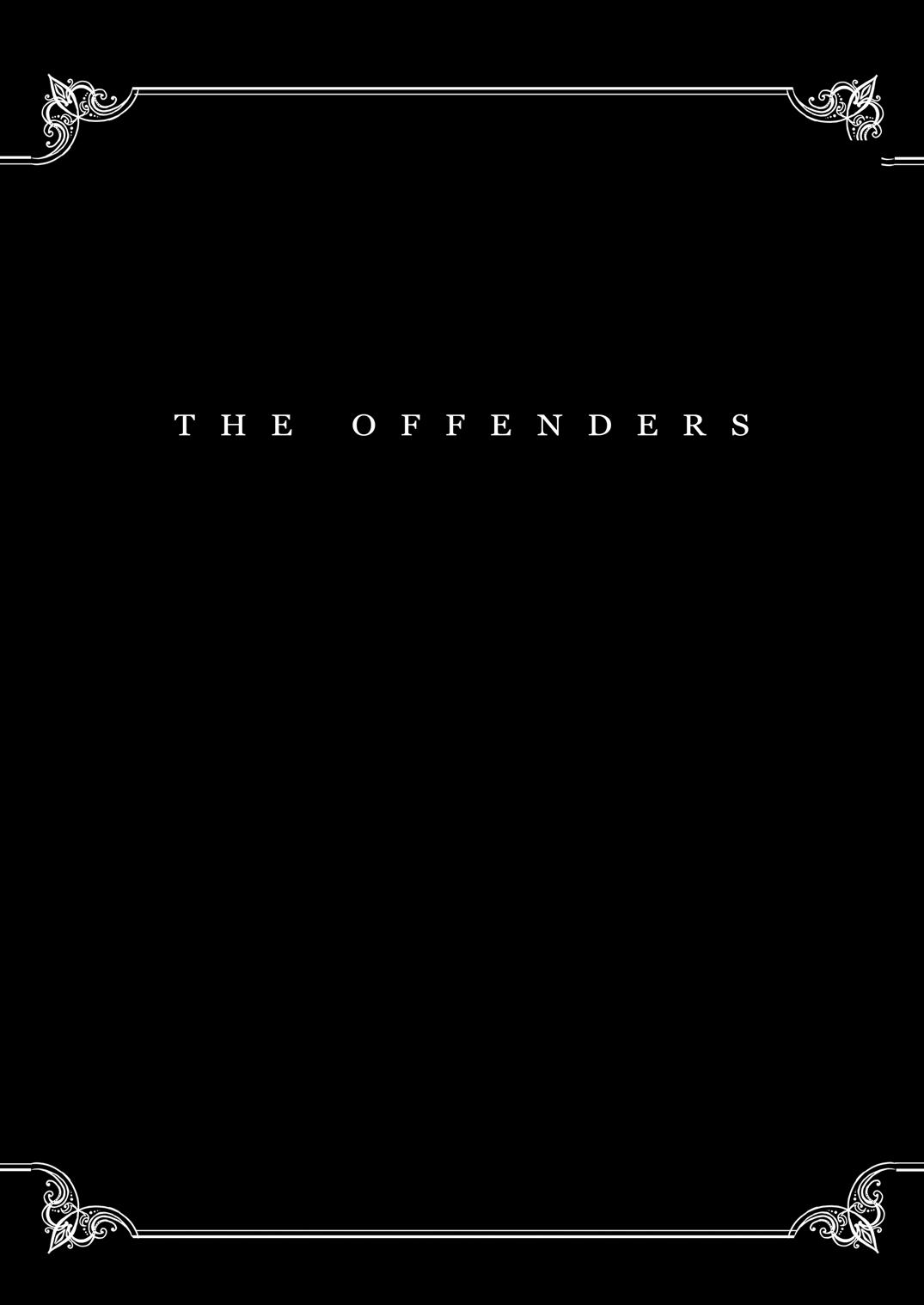 THE OFFENDERS 1