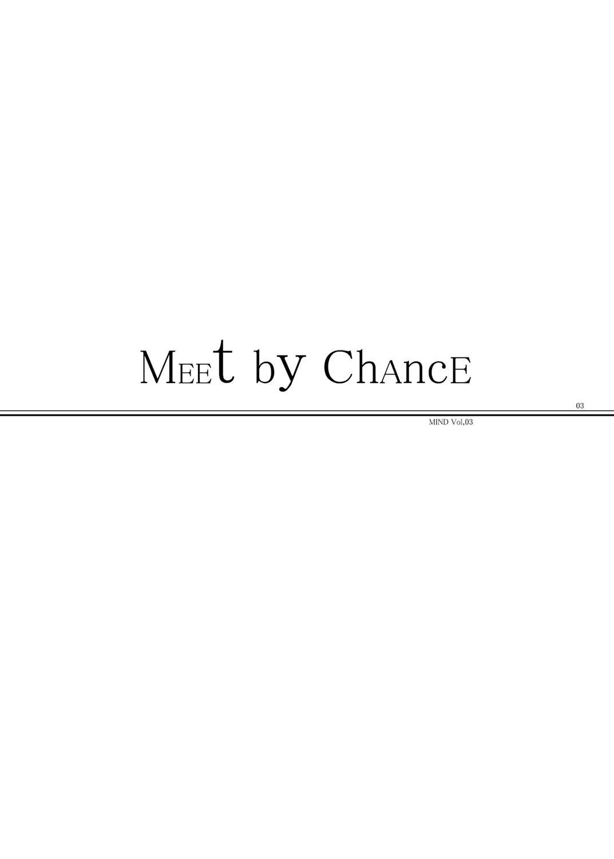 MIND vol. 03 - Meet by Chance 1