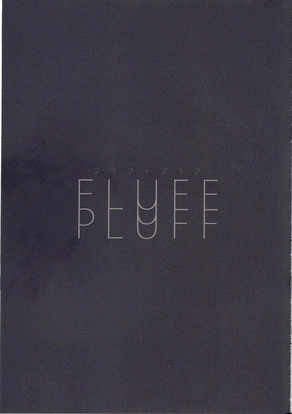 FLUFF PLUFF 21