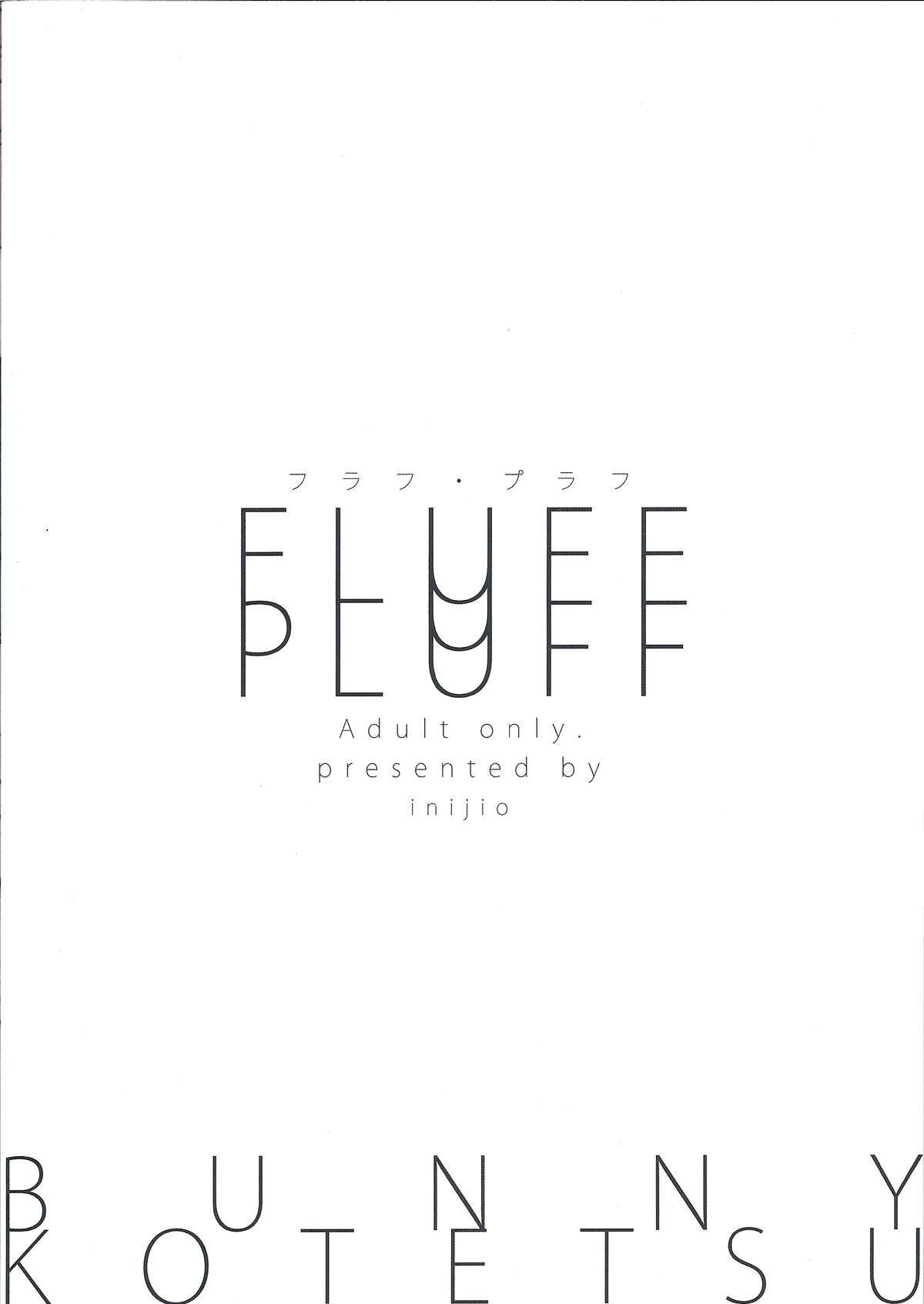 FLUFF PLUFF 29