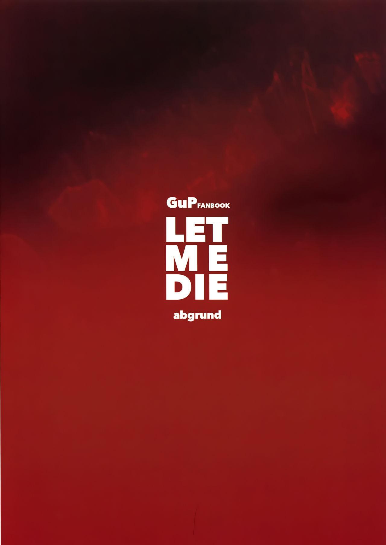 LET ME DIE 2