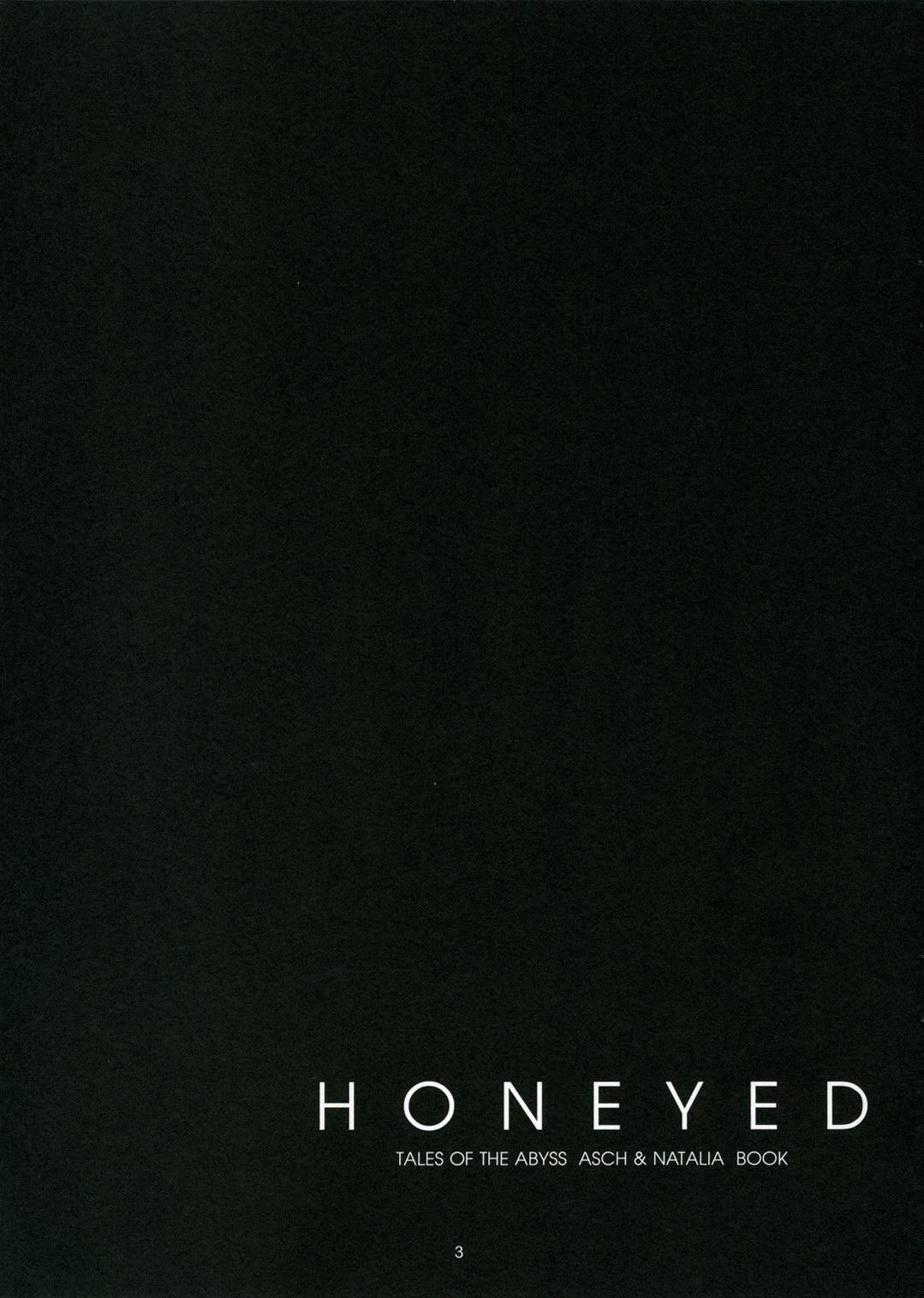 HONEYED 2