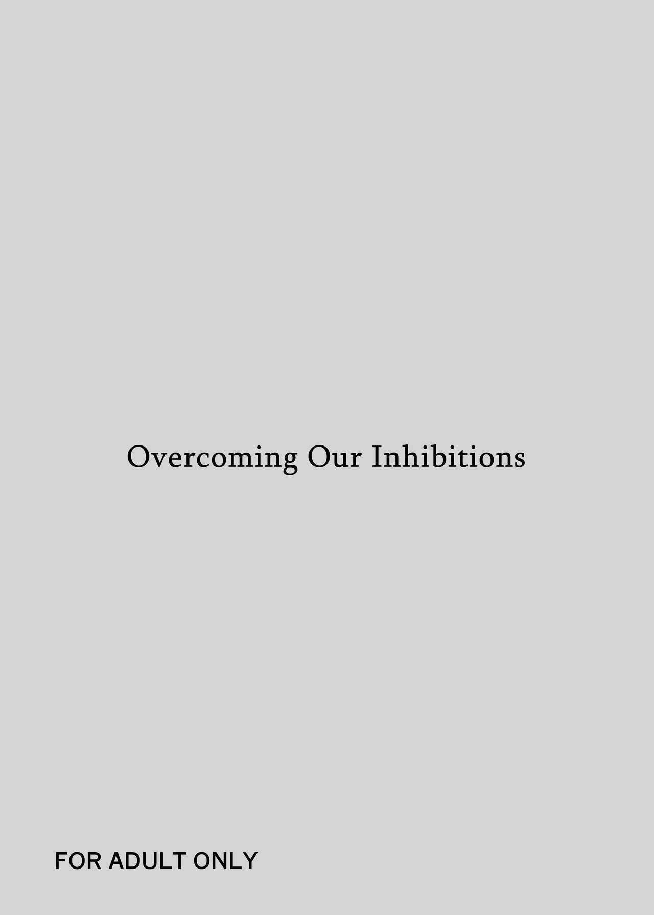 Hami Dashitai Bokura no Iibun | Overcoming Our Inhibitions 0