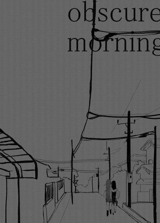 obscure morning 84