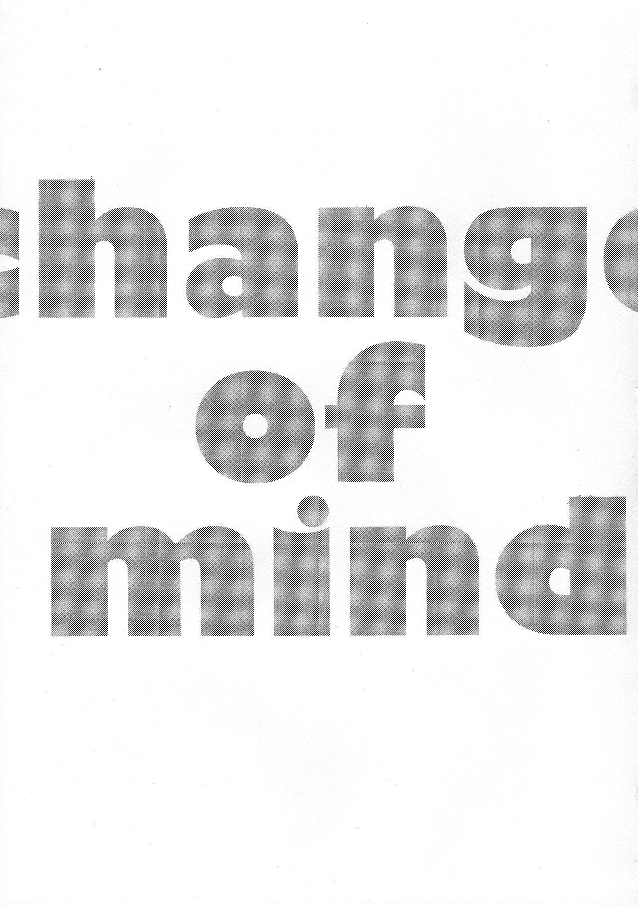 Change of Mind 2