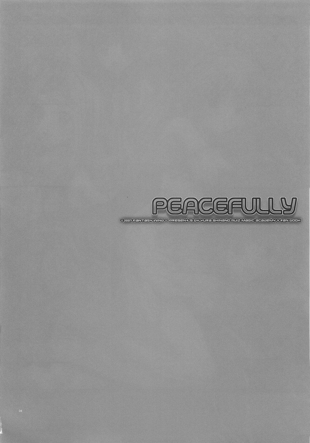 PEACEFULLY 2