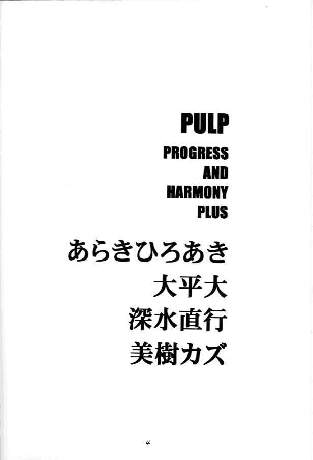 PULP Progress and Harmony Plus 2