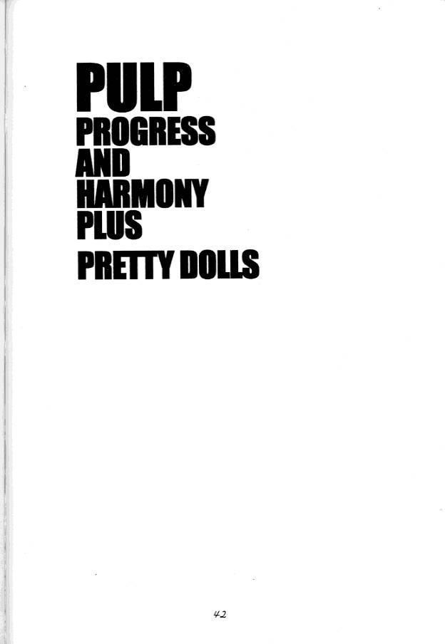PULP Progress and Harmony Plus 40