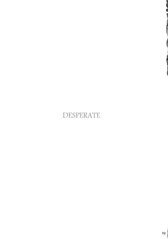 DESPERATE 17